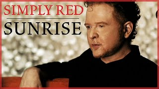 YouTube video E-card Official video for Sunrise by Simply Red This song is featured on the double platinum album