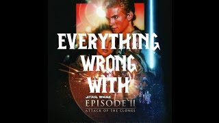 Episode #02: Everything Wrong With Star Wars Episode II - Attack Of The Clones