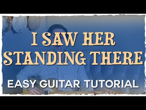 """""""I Saw Her Standing There"""" Easy Guitar Tutorial - Learn some easy """"7th"""" chords! 