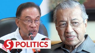 Is Dr M still Pakatan chairman?, Anwar says ask the former PM