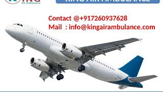 Best and Fast Air Ambulance from Allahabad and Lucknow by King