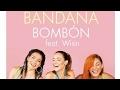 Bandana y Wisin estrenan video oficial de bombón
