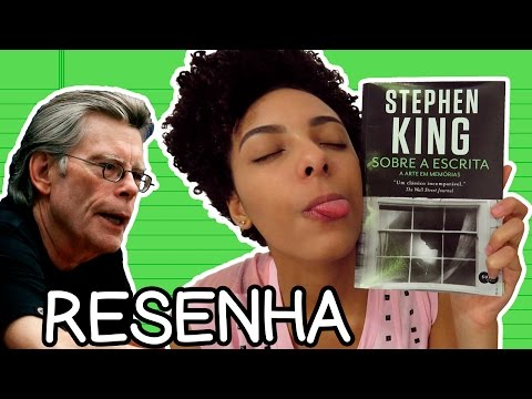 RESENHA | SOBRE A ESCRITA, DE STEPHEN KING (ON WRITING)