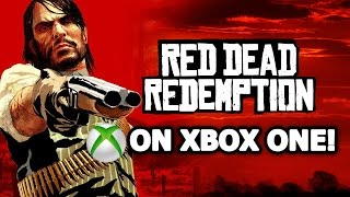 RED DEAD REDEMPTION is Officially Coming to Xbox One!  And Red Dead Redemption 2 Rumors