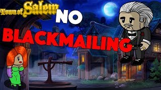 NO Blackmailing! | Town Of Salem Ranked   #80