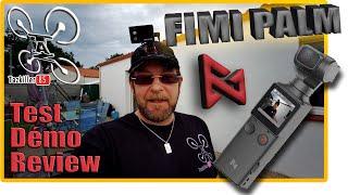 FIMI PALM Vlog cam - Review Test Démo - Excellentes premières impressions !
