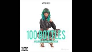 Miss moe money 100 bottles Music