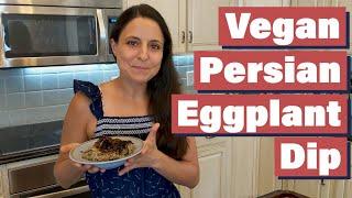 Persian Eggplant Dip | Kashke Bademjan