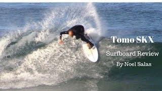 "Firewire Tomo ""SKX"" Surfboard Review By Noel Salas Ep. 53"