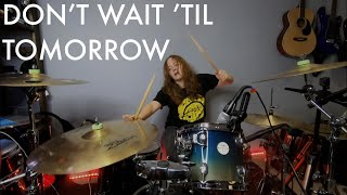 Don't Wait 'Til Tomorrow   YONAKA   Drum Cover