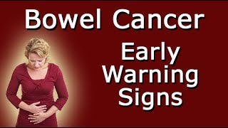 Early Warning Signs Of Bowel Cancer