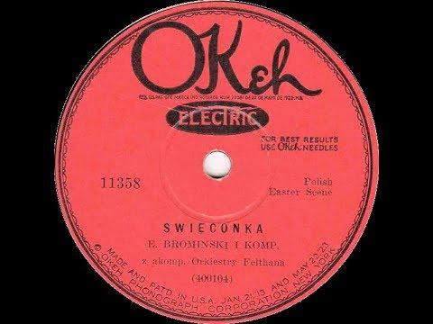 Polish 78rpm recordings, 1928. Okeh 11358 Swięconka – Wesołego jajka