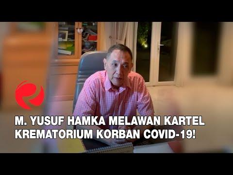 M. Yusuf Hamka Melawan Kartel Krematorium Korban Covid-19!