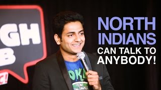 NORTH INDIANS CAN TALK TO ANYBODY  STAND UP COMEDY  Kenny Sebastian