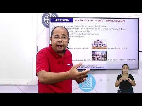 Aula 10 | Movimentos nativistas e emancipacionistas no Brasil Colônia - Parte 01 de 03 - História