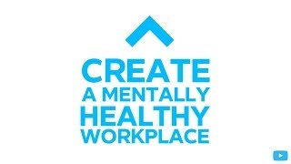 Creating Mentally Healthy Workplaces by Demonstrating Business Leadership | Heads Up