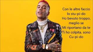 """Sfera Ebbasta """"Cupido (feat) Quavo. TESTO"""