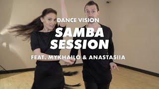 Samba Session With Mykhailo & Anastasiia | Ballroom Dance Lesson | International Latin