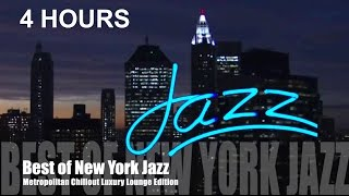 Best of Original New York City Jazz Music (New York Metropolitan Chillout Luxury Lounge)