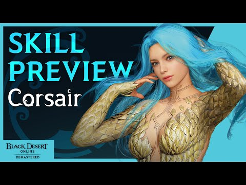 New Black Desert Online Video Shows Off Corsair's Combat And Combos Ahead Of Tomorrow's Launch