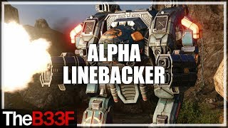TheB33F - Alpha Linebacker Showcase | Mechwarrior Online
