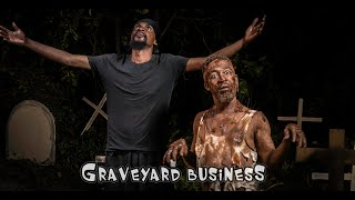 GRAVEYARD BUSINESS (Yawa 2, Episode 14)
