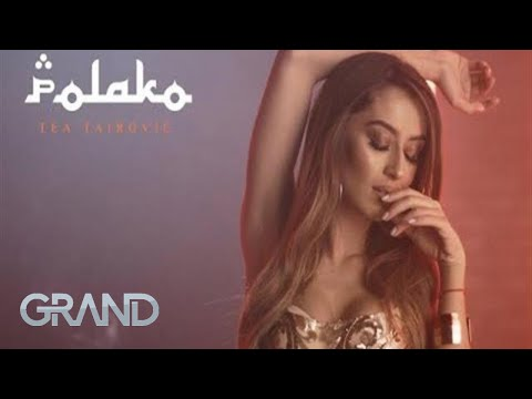 Tea Tairović Polako Official Video 2019