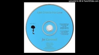 Joi Cardwell - Last Chance For Love (Pacific Drive Instrumental)