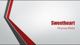 sweetheart thomas rhett lyrics video - Thủ thuật máy tính