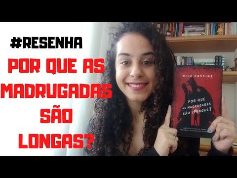 RESENHA: POR QUE AS MADRUGADAS SÃO LONGAS?/ Estante da Flá ?
