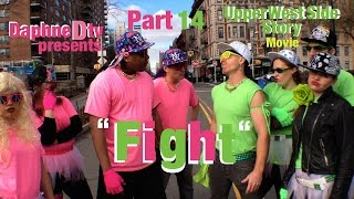 COMEDY Part 14 Upper West Side Story Fight (iPhone Film)Daphne Danielle@DaphneDtv