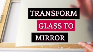 How To Quickly Turn Glass to Mirror In 4 Steps - Mirror Spray Paint - Home Decor Ideas