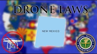 Where Can I Fly in New Mexico? - Every Drone Law 2019 - Albuquerque, Santa Fe (Episode 31)