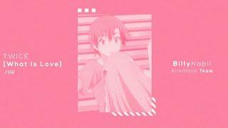 What Is Love? - BillyNabil