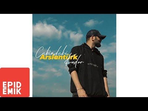 Arslantürk – Cebindeki Kadar Sözleri