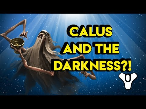 Did Calus meet the Darkness? Destiny 2 Lore | Myelin Games