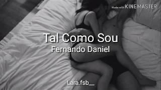 Fernando Daniel   Tal Como Sou (letra)
