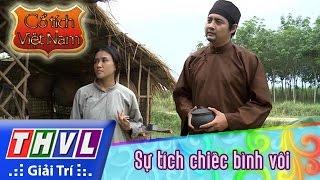 THVL   Cổ tích Việt Nam : Sự tích chiếc bình vôi (phần đầu)