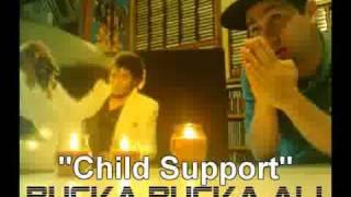 Rucka Rucka Ali- Child Support