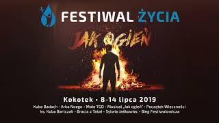 Jak Ogień   Festiwal Życia 2019 [Official Audio]
