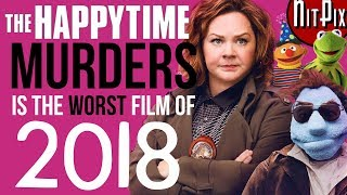 Why Happytime Murders is the WORST Film of 2018 - NitPix
