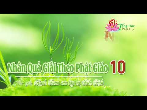 Nhân Quả Giải Theo Phật Giáo -10
