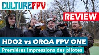 Fatshark HDO2 vs Orqa FPV One   Impressions des pilotes