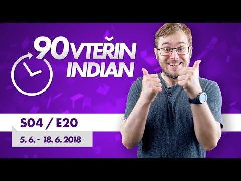 90VTEŘIN #S04E20: Všechno jen né E3! (5. 6. - 18. 6. 2018)