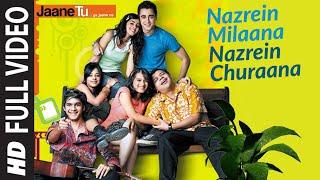 Nazrein Milaana Nazrein Churaana (Full Song) Film - Jaane Tu Ya Jaane Na