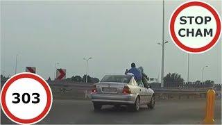 Stop Cham #303 - Niebezpieczne i chamskie sytuacje na drogach