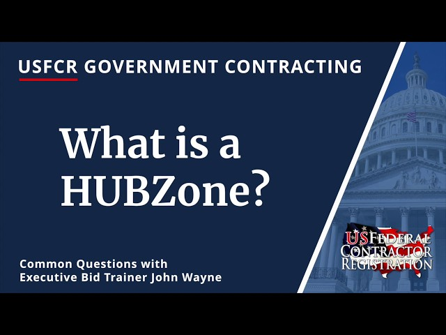 Historically Underutilized Business Zone Registration (HUBZone)