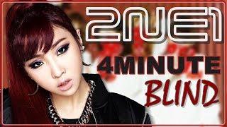 How Would 2NE1 Sing Blind - 4Minute [Line Distribution]
