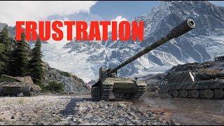 WOT - Frustration   World of Tanks