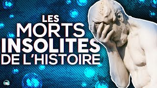 Les morts insolites de l'Histoire IV